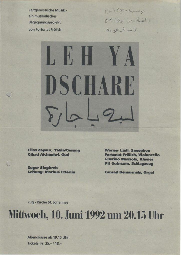 1992: Leh Ya Dschare